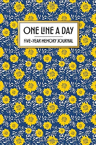 One Line a Day - Five Year Memory Journal: Beautiful Pocket Sized 5-Year Mindful Journal of Personal Memories - Great for New Parents, Marriage, ... Flowers (4x6 Pocket One Line a Day Journal)