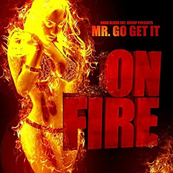 On Fire (feat. Beezy) - Single