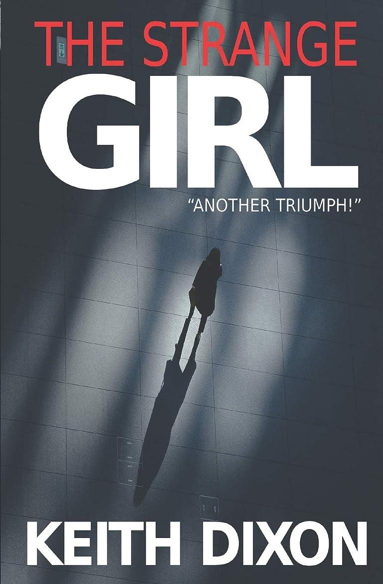 用量ワーディアンケースくつろぐThe Strange Girl (Sam Dyke Investigations)