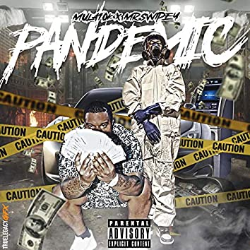 Pandemic (feat. Mr Swipey)
