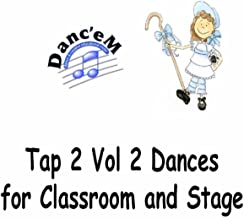 Tap Two, Vol. 2: Dances for Ages 4-8
