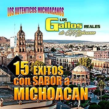 15 Exitos Con Sabor A Michoacan