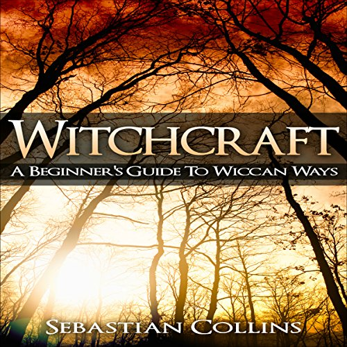 Witchcraft: A Beginner's Guide to Wiccan Ways audiobook cover art