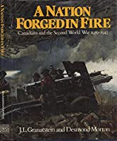 Nation Forged in Fire: Second World War 0886192137 Book Cover