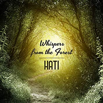 Whispers from the Forest