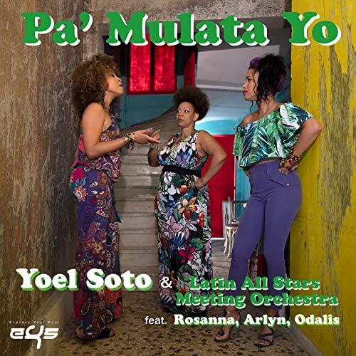 Yoel Soto & Latin All Stars Meeting Orchestra feat. Rosanna Mailan, Arlyn del Carmen Gonzalez & Odalis Palma