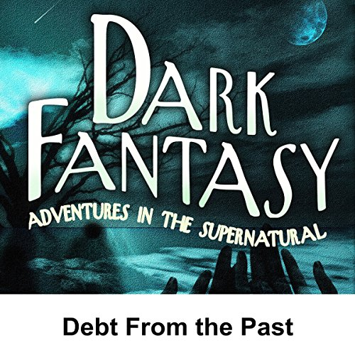 Dark Fantasy: Debt from the Past cover art