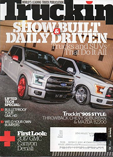 Truckin Vol 42 No 5 March 24 2016 Magazine WORLD'S LEADING TRUCK PUBLICATION Show Build & Daily...
