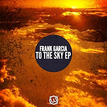 To The Sky Ep