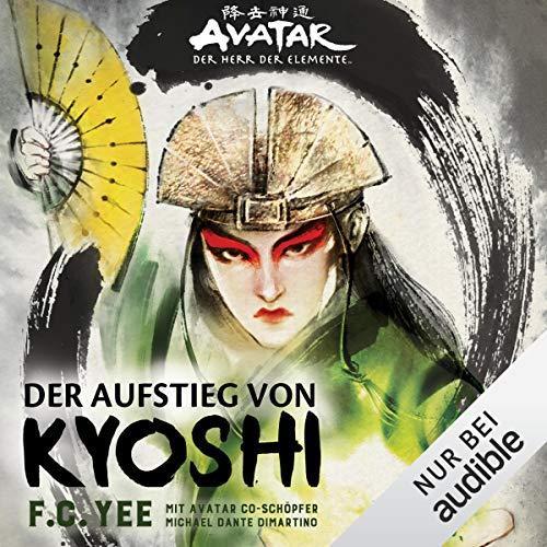 Der Aufstieg von Kyoshi: Avatar - Der Herr der Elemente
