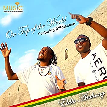 On Top of the World (feat. D'Fracshan) - Single
