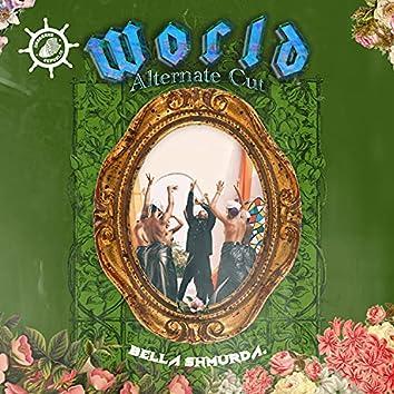 World (Alternate Cut)