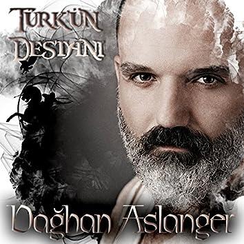Türk'ün Destanı