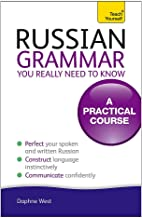 Teach Yourself Russian Grammar You Really Need to Know: A Practical Course (Teach Yourself Language)