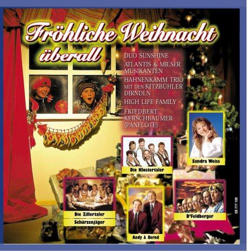 Fröhliche Weihnacht überall (Zillertaler Schürzenjäger, Klostertaler , Panflöte ...)