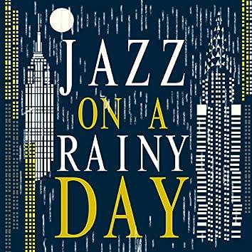 Jazz on a Rainy Day