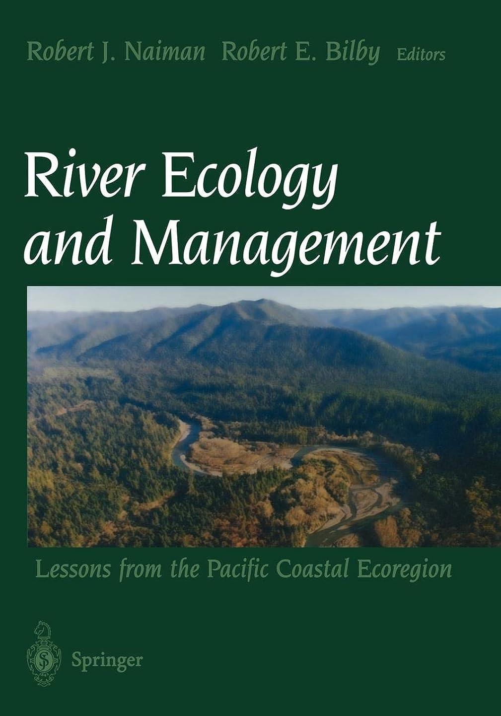 限定電卓滅多River Ecology and Management: Lessons From The Pacific Coastal Ecoregion