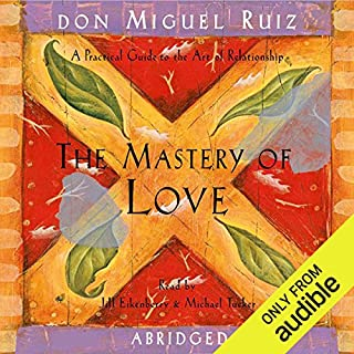 The Mastery of Love     A Practical Guide to the Art of Relationship              Written by:                                                                                                                                 don Miguel Ruiz                               Narrated by:                                                                                                                                 Jill Eikenberry,                                                                                        Michael Tucker                      Length: 2 hrs and 33 mins     79 ratings     Overall 4.7