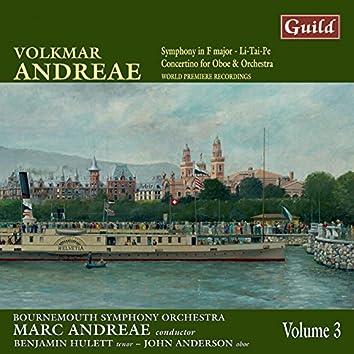Andreae: Symphony in F Major, Li-Tai-Pe, Concertino for Oboe and Orchestra