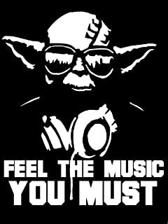 KEEN Feel The Music You Must Yoda Decal Vinyl Sticker|Cars Trucks Walls Laptop|White|7 X 5.5 in|KCD452