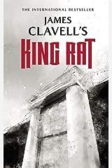 King Rat: The Epic Novel of War and Survival (The Asian Saga Book 4) Kindle Edition