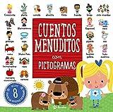 Cuentos menuditos con pictogramas (Castellano - A PARTIR DE 3 AÑOS - CUENTOS - Cuentos cortos)