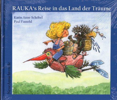 Rauka's Reise in das Land der Träume