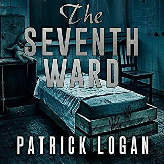 The Seventh Ward     The Haunted, Book 2              By:                                                                                                                                 Patrick Logan                               Narrated by:                                                                                                                                 Michael Pauley                      Length: 6 hrs and 22 mins     89 ratings     Overall 4.1
