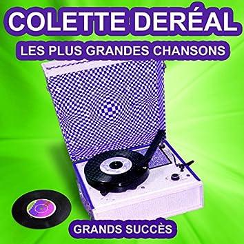 Colette Deréal chante ses grands succès (Les plus grandes chansons de l'époque)