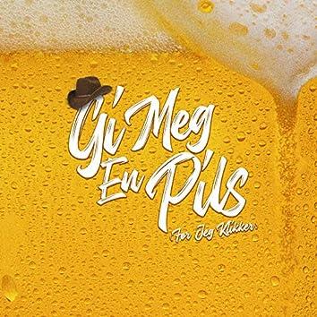 Gi Meg En Pils (Før Jeg Klikker)