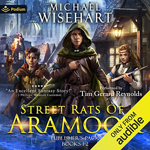 Street Rats of Aramoor Audiobook By Michael Wisehart cover art