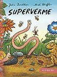 superverme. ediz. illustrata