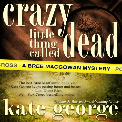 Crazy Little Thing Called Dead  audiobook cover art
