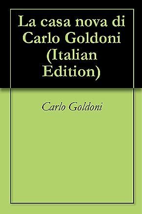 La casa nova di Carlo Goldoni