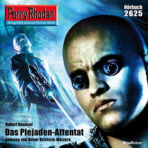 Das Plejaden-Attentat (Perry Rhodan 2625) Titelbild