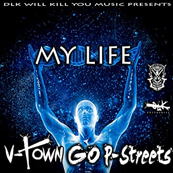 Dlk Will Kill You Music Presents: My Life