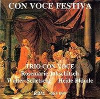 Con Voce Festiva: Trio Con Voce(S, Tp, Org)