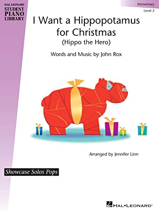 I Want A Hippopotamus For Christmas Lyrics.I Want A Hippopotamus For Christmas Hal Leonard Student