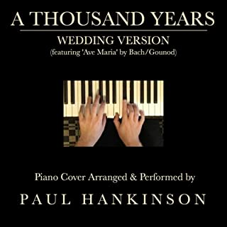 A Thousand Years (Wedding Version)