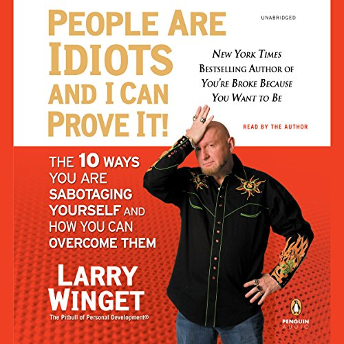 People Are Idiots and I Can Prove It! audiobook cover art