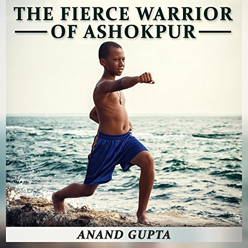 The Fierce Warrior of Ashokpur audiobook cover art