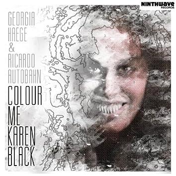 Colour Me Karen Black