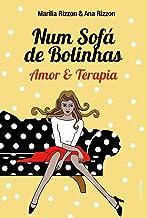 Num Sofá de Bolinhas: Amor & Terapia (Portuguese Edition)