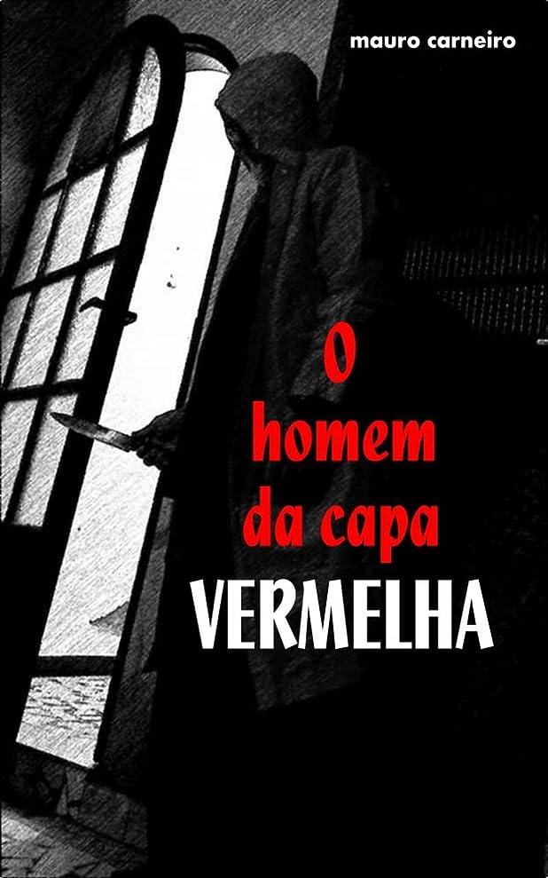 浸食インストール祖母O HOMEM DA CAPA VERMELHA (Portuguese Edition)