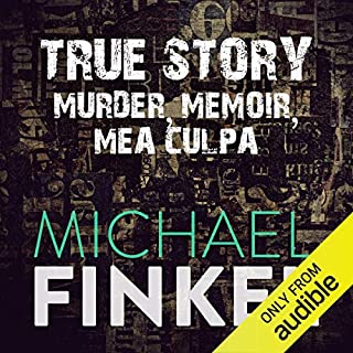 True Story                   By:                                                                                                                                 Michael Finkel                               Narrated by:                                                                                                                                 Jeff Harding                      Length: 11 hrs and 21 mins     4 ratings     Overall 4.8