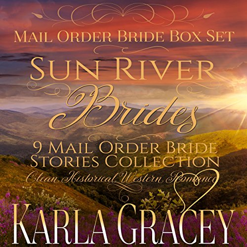 Sun River Brides: Mail Order Bride Box Set, Books 1-9  By  cover art