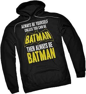 Always Be Yourself - Unless Adult Hoodie Fleece Sweatshirt