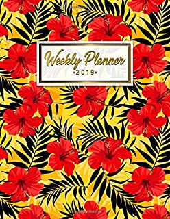 Weekly Planner 2019: Pretty Floral Daily, Weekly and Monthly Tropical 2019 Planner. Nifty Palm Leaves Yearly Organizer, Agenda, Journal and Notebook.