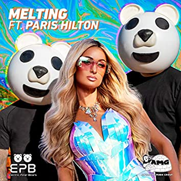 Melting (feat. Paris Hilton)