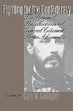 Best edward porter alexander biography Reviews